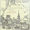 China Basin: The Cyrus Skeen Series (       UNABRIDGED) by Edward Cline Narrated by Aaron E. Tucker