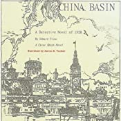 China Basin: The Cyrus Skeen Series | [Edward Cline]