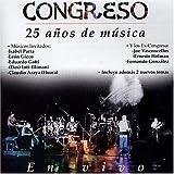 Congreso 25 Anos De Musica by Congreso (2005-02-08)