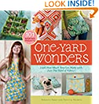 One-Yard Wonders: 101 Sewing Projects...
