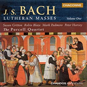 Bach: Lutheran Masses, Vol. 1