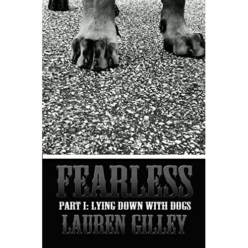 Image: Fearless: Part I: Lying Down With Dogs (Dartmoor Series Book 1