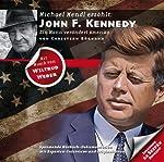 John F. Kennedy: Ein Mann verändert Amerika (Zeitbrücke Wissen) | Christian Bärmann