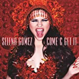 Top 10 Songs:  Come & Get It