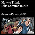 How to Think like Edmund Burke: Debating the Philosopher's Complex Legacy | Iain Hampsher-Monk