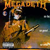 So Far, So Good...So What!par Megadeth
