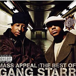 Mass Appeal the Best of Gang Starr Explicit
