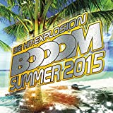 Booom Summer 2015 [Explicit]
