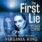 The First Lie: Selkie Moon Mystery Series, Book 1 Hörbuch von Virginia King Gesprochen von: Katherine Littrell
