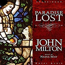 Paradise Lost (       UNABRIDGED) by John Milton Narrated by Nadia May