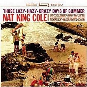 Those Lazy Hazy Crazy Days Of Summer