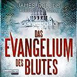 Das Evangelium des Blutes | James Rollins,Rebecca Cantrell