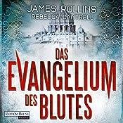 Das Evangelium des Blutes (Erin Granger 1) | James Rollins, Rebecca Cantrell