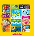 National Geographic : Mon grand livre...