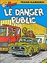 Manu, tome 3 : Le danger public