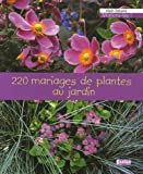 220 mariages de plantes au jardin