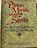 Piano Music from Spain 15 Pieces for Piano Solo