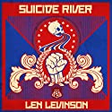 Suicide River Audiobook by Len Levinson Narrated by Ray Porter