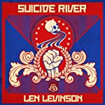 Suicide River (       UNABRIDGED) by Len Levinson Narrated by Ray Porter