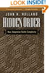 Hidden Order: How Adaptation Builds C...