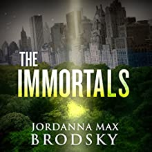 The Immortals Audiobook by Jordanna Max Brodsky Narrated by Robert Petkoff, Jordanna Max Brodsky