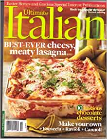 Italian Ultimate Cooking Magazine Better Homes Gardens 2011 Books