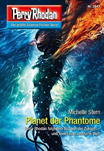 Perry Rhodan 2847: Planet der Phantome (Heftroman): Perry Rhodan-Zyklus