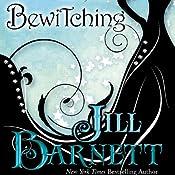 Bewitching | [Jill Barnett]