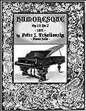 Humoresque Op 10 No 2 - Piano Solo