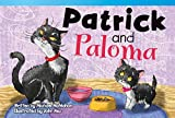 img - for Patrick and Paloma (Read! Explore! Imagine! Fiction Readers) book / textbook / text book