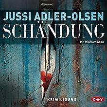 Schändung (Carl Mørck 2) Hörbuch von Jussi Adler-Olsen Gesprochen von: Wolfram Koch