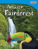 Amazon Rainforest (Time for Kids Nonfiction Readers: Level 3.5)