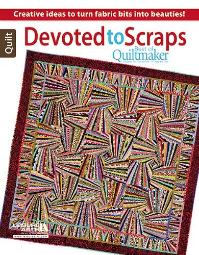 Devoted to Scraps: Best of Quiltmaker PDF