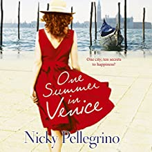 One Summer in Venice (       UNABRIDGED) by Nicky Pellegrino Narrated by Jane McDowell