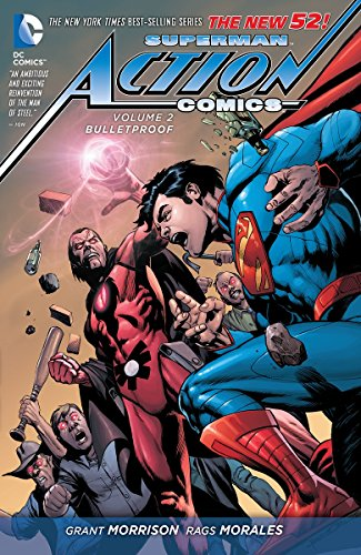 Superman Action Comics Volume 2: Bulletproof TP (The New 52)