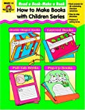 Read a Book, Make a Book (How to Make Books with Children Series) (1557995796) by Norris, Jill