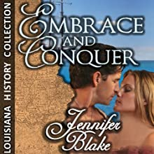Embrace and Conquer (       UNABRIDGED) by Jennifer Blake Narrated by Suzie Venable