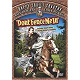 Don't Fence Me In ~ Roy Rogers