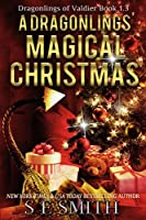 A Dragonlings' Magical Christmas: Dragonlings of Valdier Book 1.3 (Dragonlings of Valider) (English Edition)