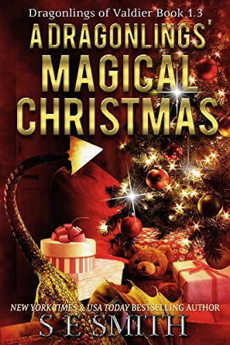 Celebrate the magic of the season with a bestselling paranormal romance:  A Dragonling's Magical Christmas: Dragonlings of Valdier Book 1.3 by S.E. Smith