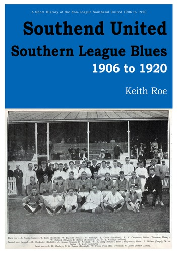 Southend United - Southern League Blues: 1906 to 1920