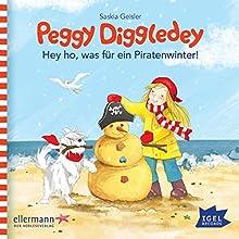 Hey ho, was für ein Piratenwinter! (Peggy Diggledey) Hörbuch von Saskia Geisler Gesprochen von: Marie Bierstedt
