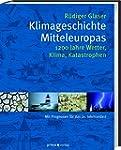 Klimageschichte Mitteleuropas: 1200 J...