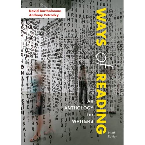 ways of reading an anthology for writers Get this from a library ways of reading : an anthology for writers [david bartholomae tony petrosky stacey waite] -- this book asks you to speak back to the.