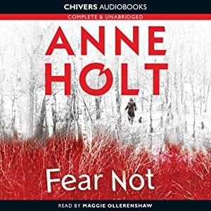 Fear Not | [Anne Holt]