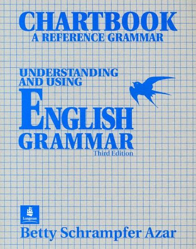 Understanding And Using English Grammar Chartbook A Reference