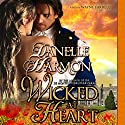 Wicked at Heart: Heroes Of The Sea (       UNABRIDGED) by Danelle Harmon Narrated by Wayne Farrell