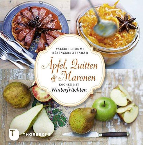 Image of Äpfel, Quitten und Maronen - Kochen mit Winterfrüchten