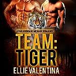 Team: Tiger | Ellie Valentina
