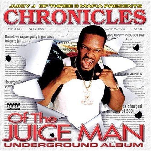 chronicles-of-the-juice-man-u-by-juicy-j-triple-6-mafia-2002-audio-cd
